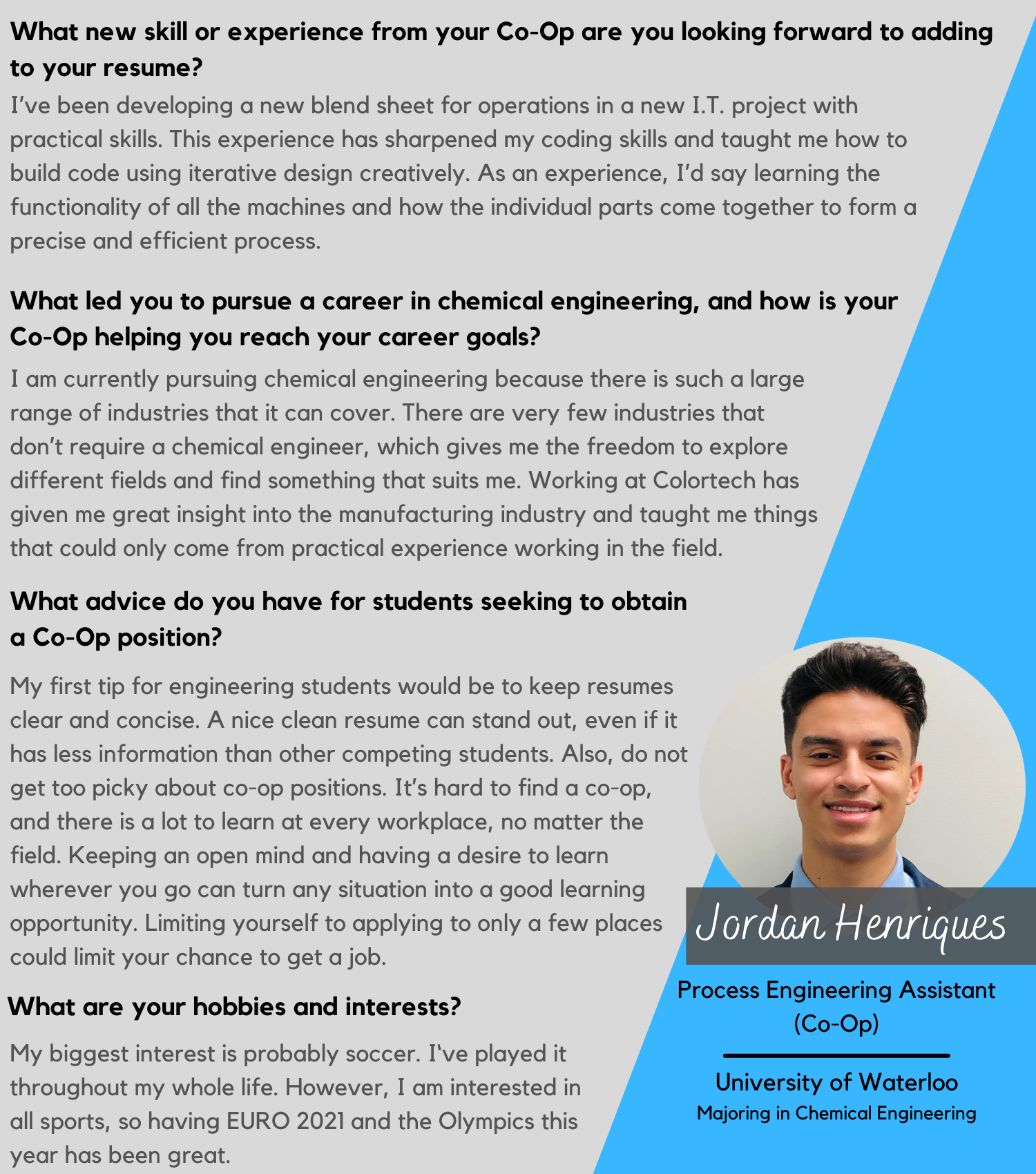Jordan Henriques, Process Engineering Assistant